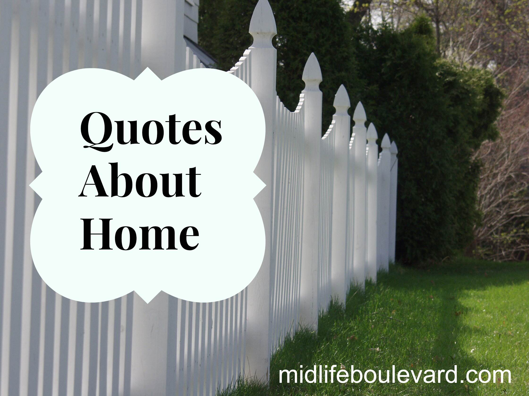 Quotes About Home - Midlife Boulevard