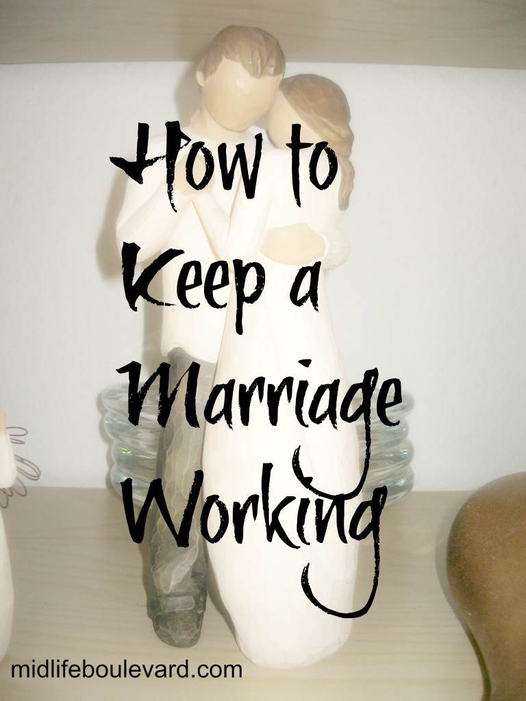 How to Keep a Marriage Working