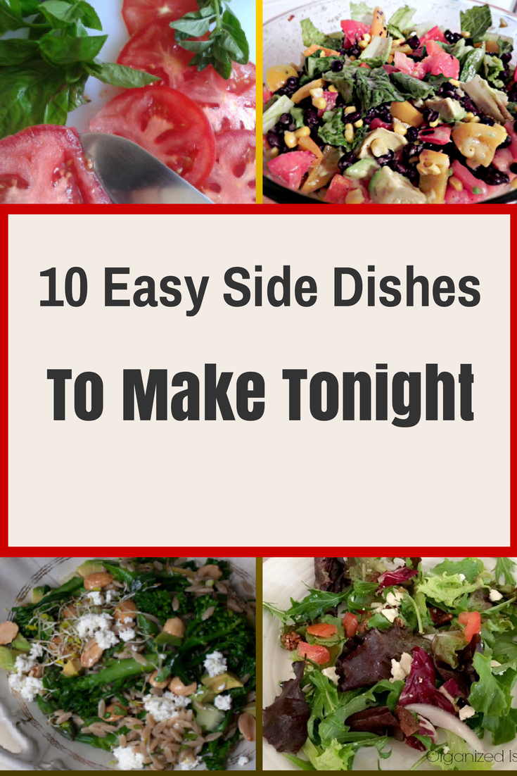 10 easy summer side dishes to make tonight midlife boulevard for Easy side dishes to make