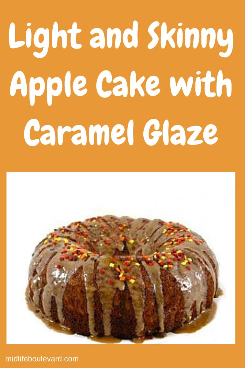 Light and Skinny Apple Cake with Caramel Glaze - Midlife Boulevard