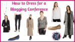 How to Dress for a Blogging Conference