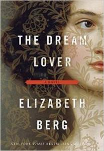 The Dream Lover a novel Elizabeth Berg