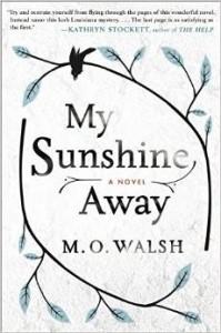 My Sunshine Away novel MO Walsh