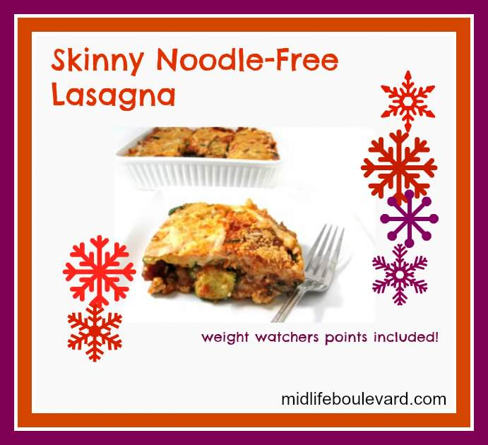 lasagna, noodle-free, weight watchers, weight watchers points, healthy recipes, midlife, midlife women, noodle-free lasagna, low carb