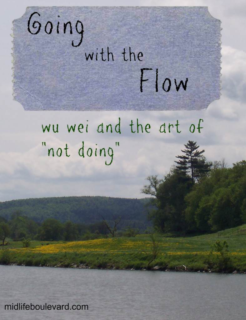 tao, wu wei, go with the flow, relaxing, being calm, midlife, midlife women