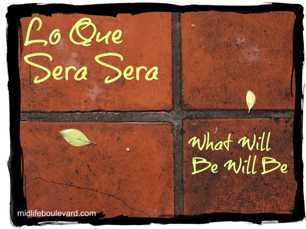 que sera sera, puerto rico, life journey, challenges, midlife, midlife women, featured
