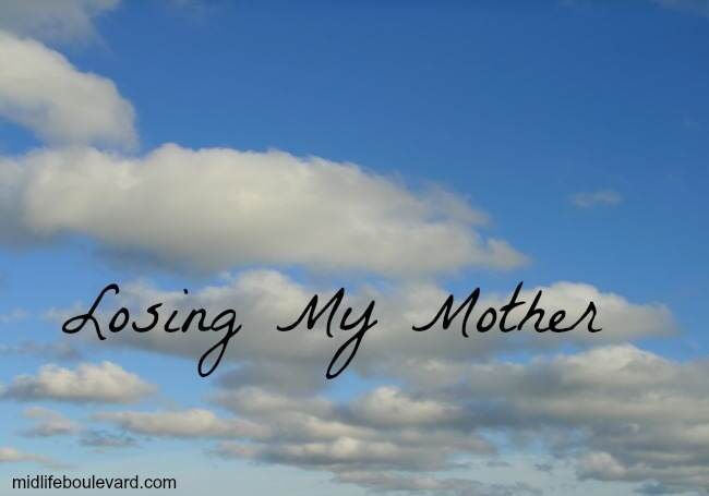 Losing My Mother