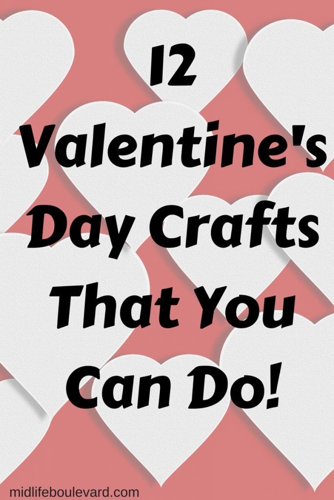 12 Valentine's Day Crafts That You Can