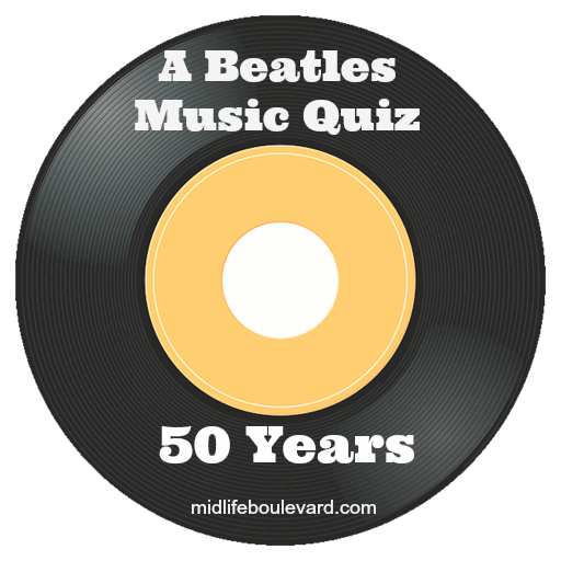 the beatles, beatles 50th anniversary, boomers, beatles quiz, music, boomer music, midlife, midlife women