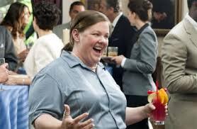 Megan (McCarthy) in Bridesmaids