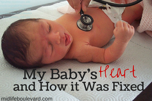 My Baby's Heart and How it Was Fixed: newborn heart