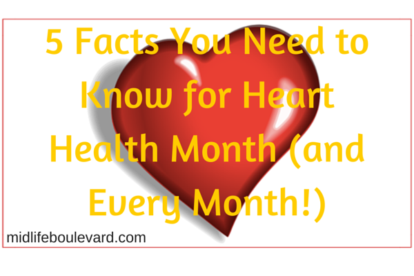 5 Facts You Need to Know for Heart Health Month (and Every Month!)