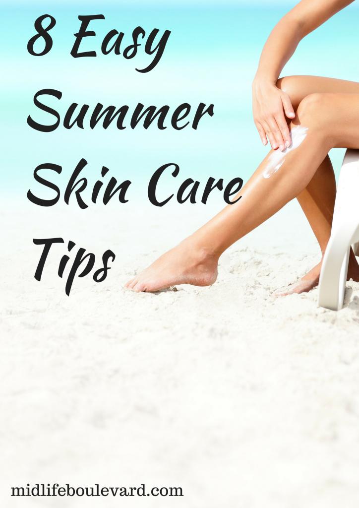8 Easy Summer Skin Care Tips