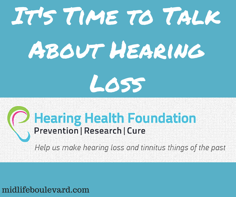 It's Time to Talk About Hearing Loss