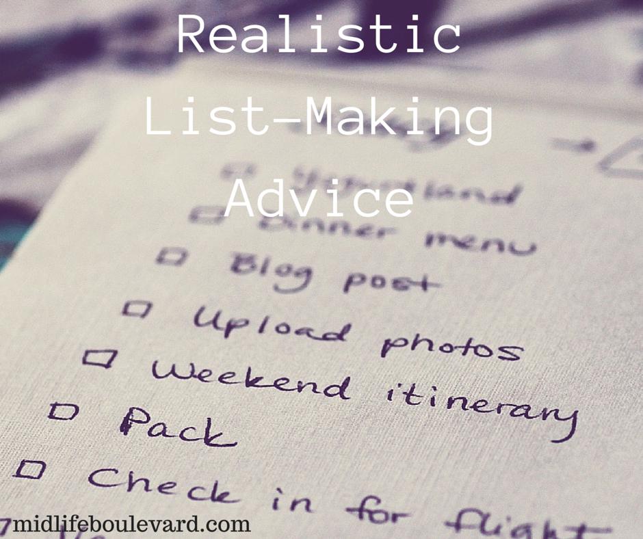 Realistic List-Making Advice