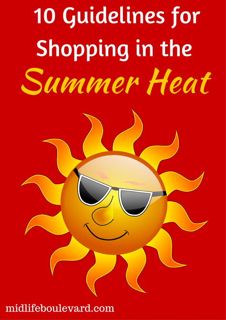 10 Guidelines for Shopping in Summer Heat