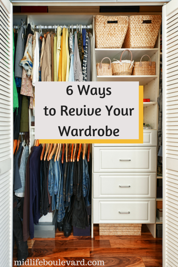 6 Ways to Revive Your Wardrobe