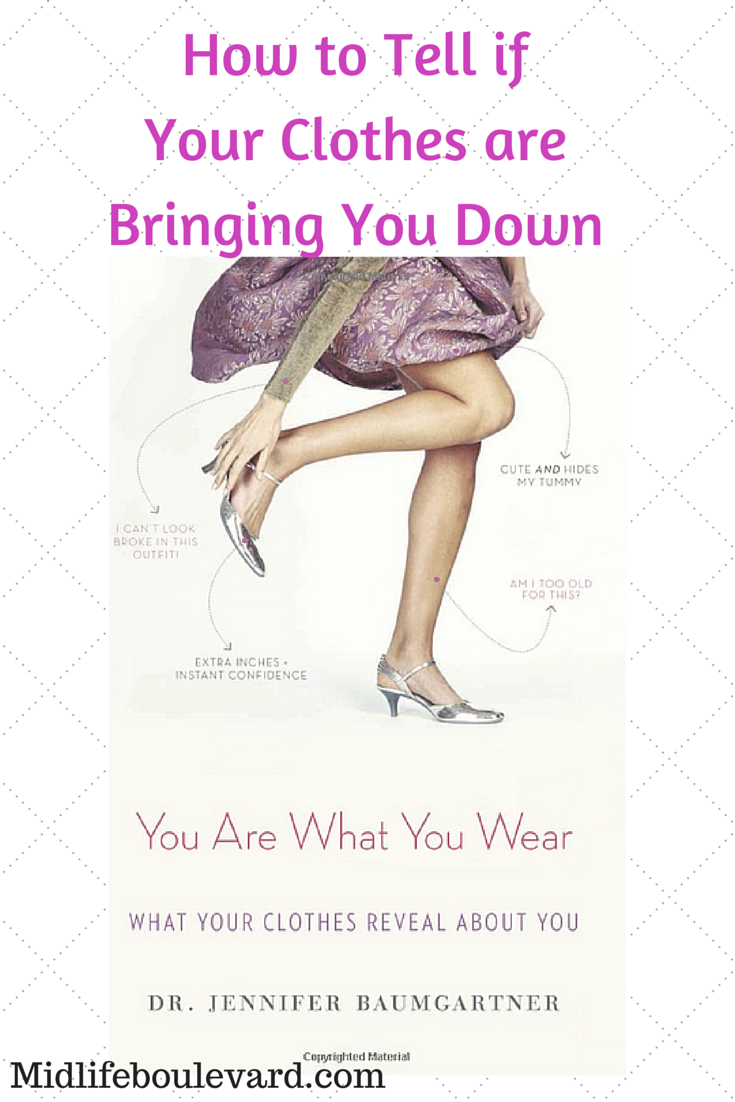 How To Tell If Your Clothes Are Bringing You Down