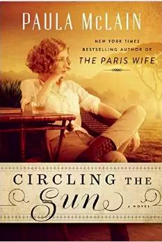 Circling the Sun Paula McLain