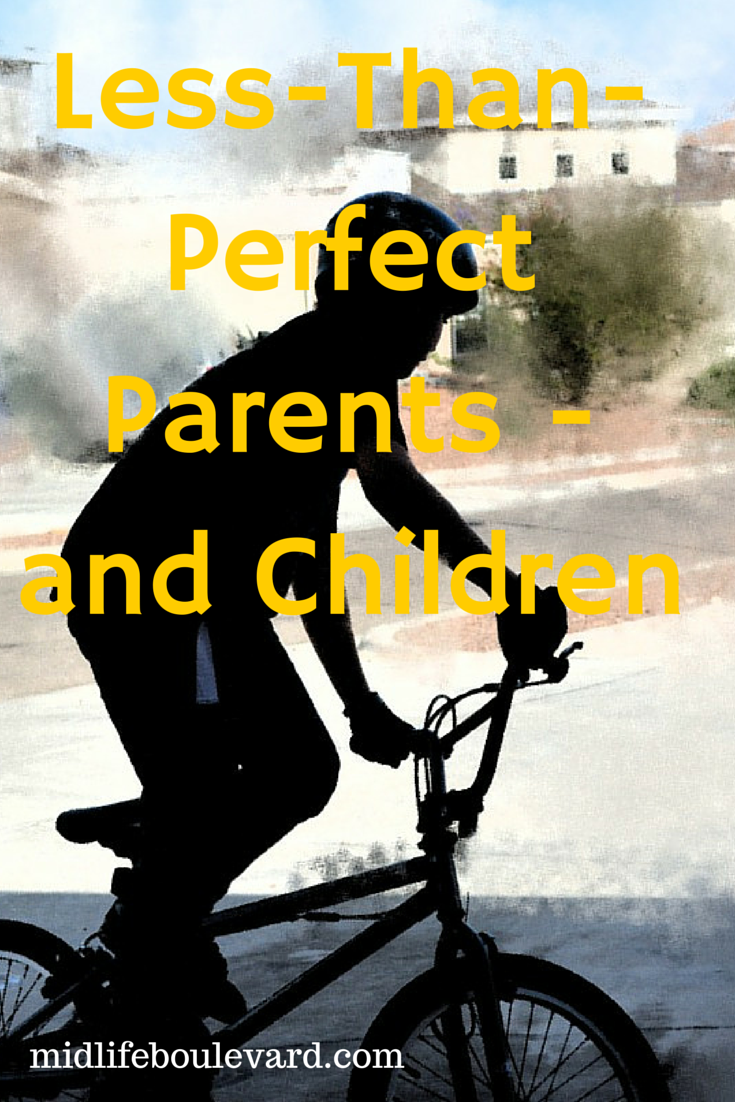 Less-Than-Perfect Parents - and Children