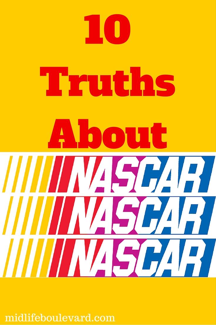 Ten Truths About NASCAR