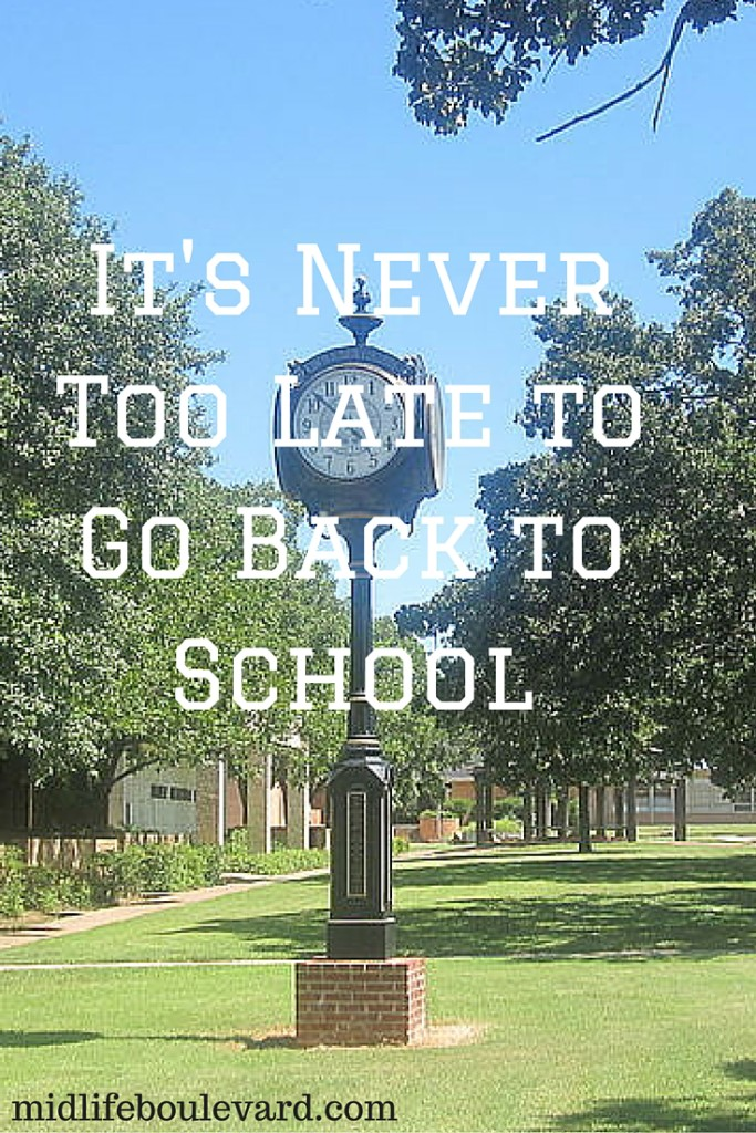 It's Never Too Late to Go Back to School