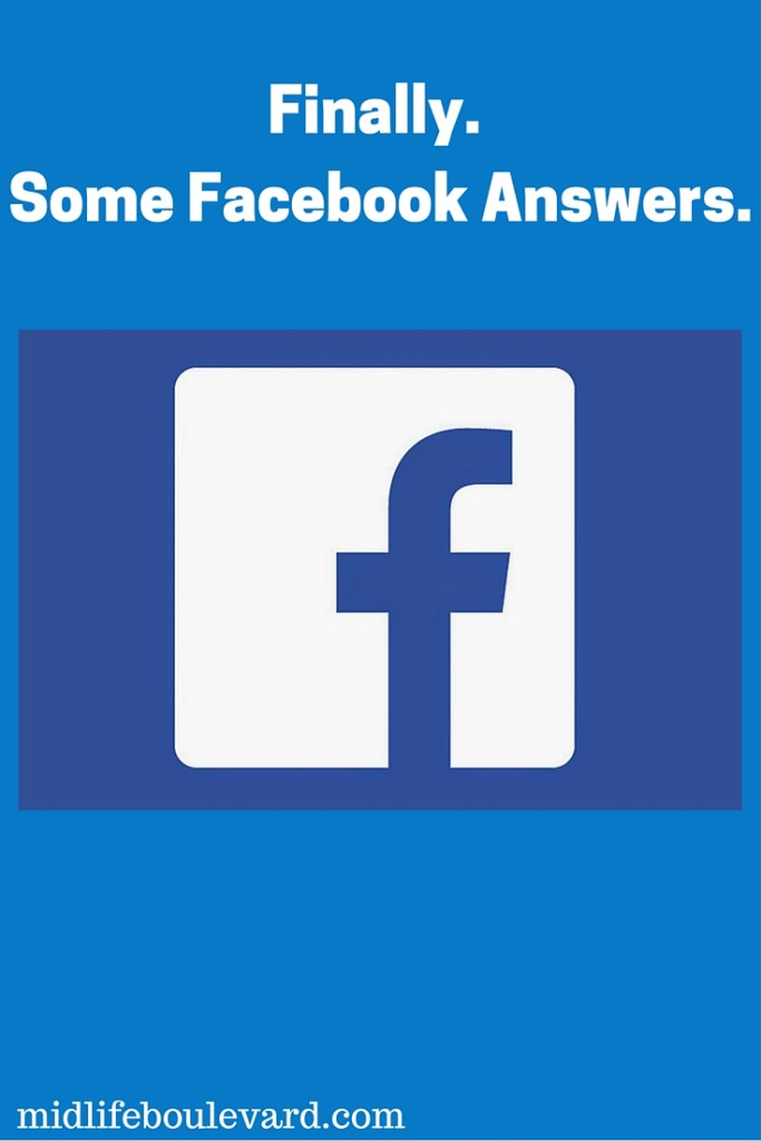 Finally. Some Facebook Answers.