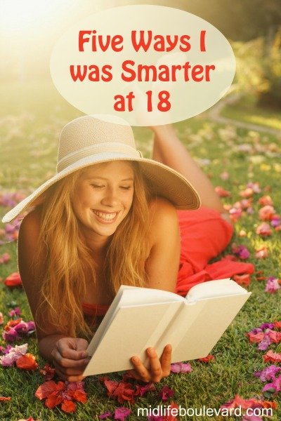 Five Ways I was Smarter at 18 V
