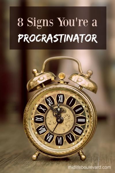 8 Signs You're a Procrastinator