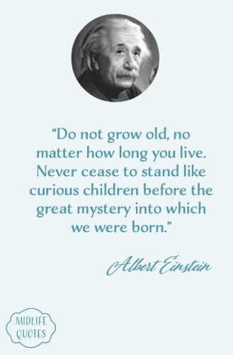 Einstein Aging Quotes
