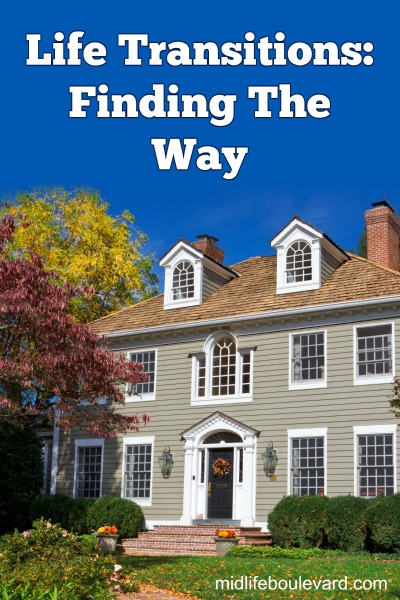 Life Transitions- Finding The Way