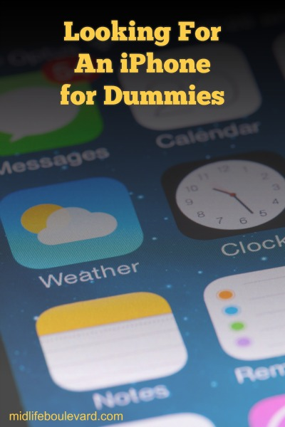 Looking for an iPhone for Dummies