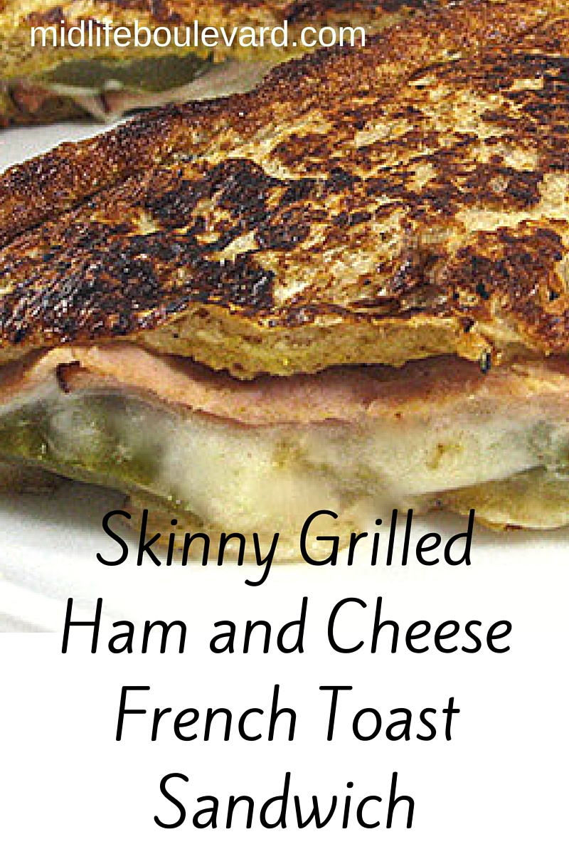 Skinny Grilled Ham and Cheese French Toast Sandwich