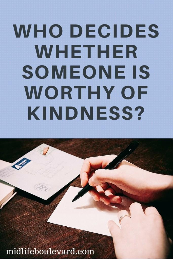 worth kindness