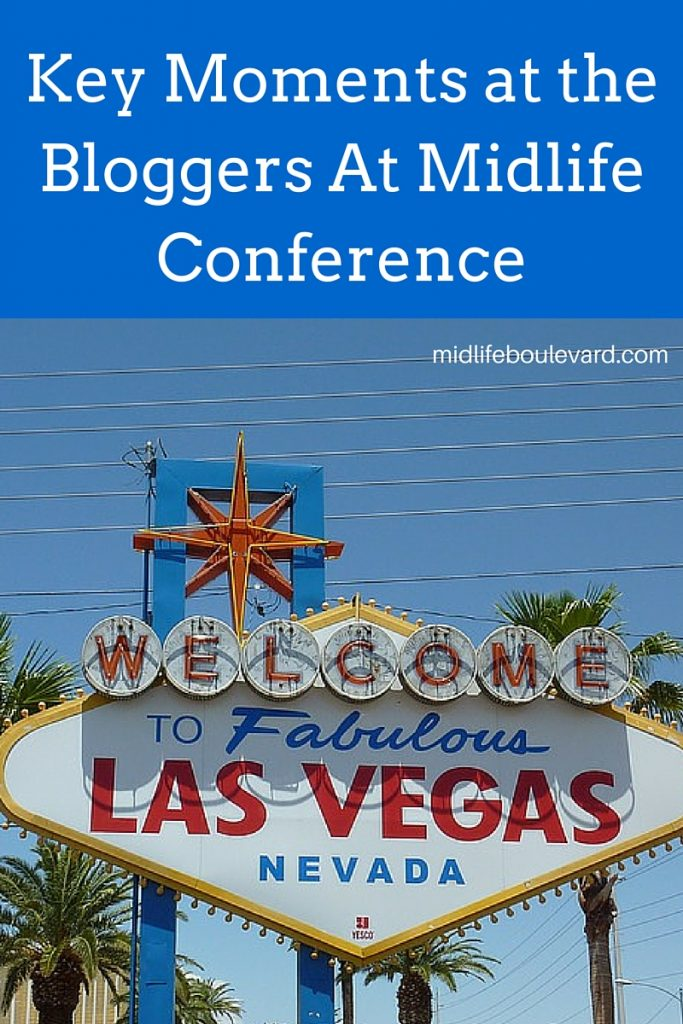 Takeaways from BAM, Bloggers at Midlife Conference