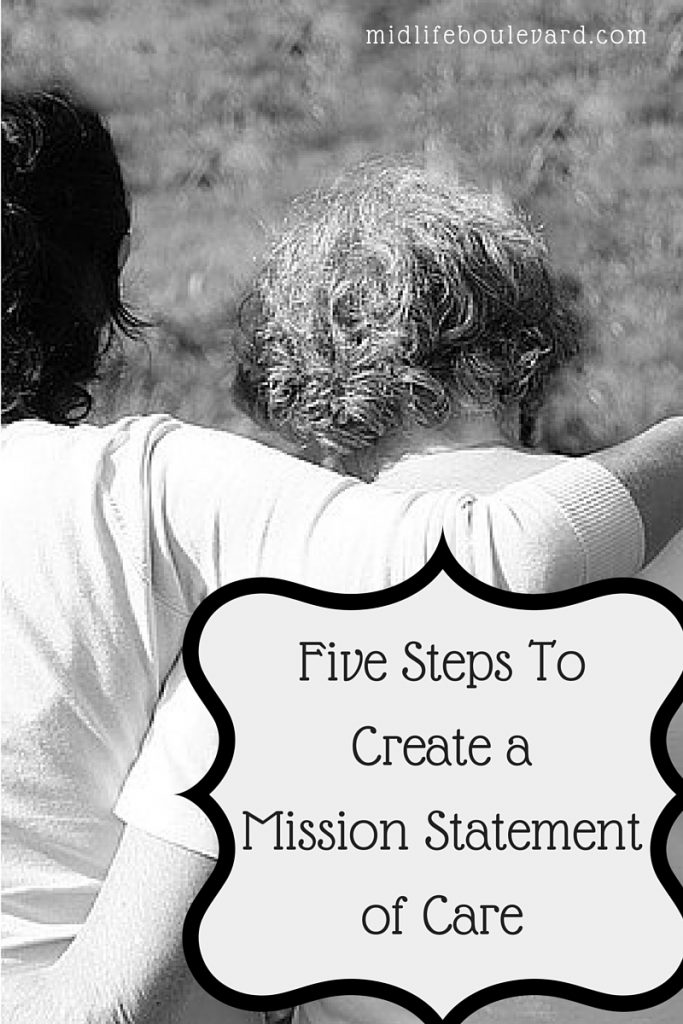 creating a mission statement to support your loved one living with dementia