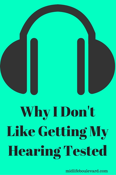 the importance of hearing tests and why I don't like them