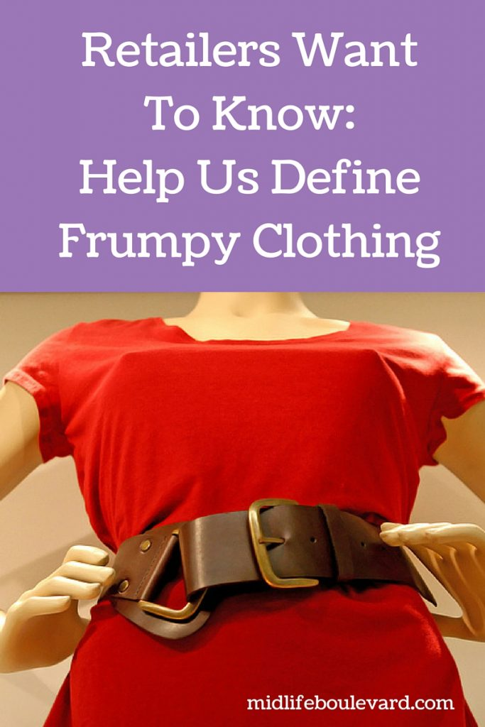 What exactly makes clothing frumpy?