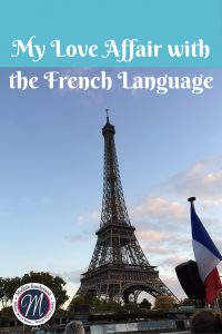 My Love Affair with the French Language (1)