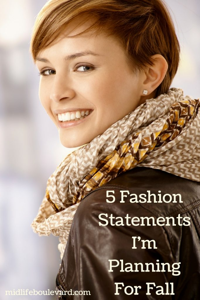 5 Fashion Statements I'm Planning For Fall