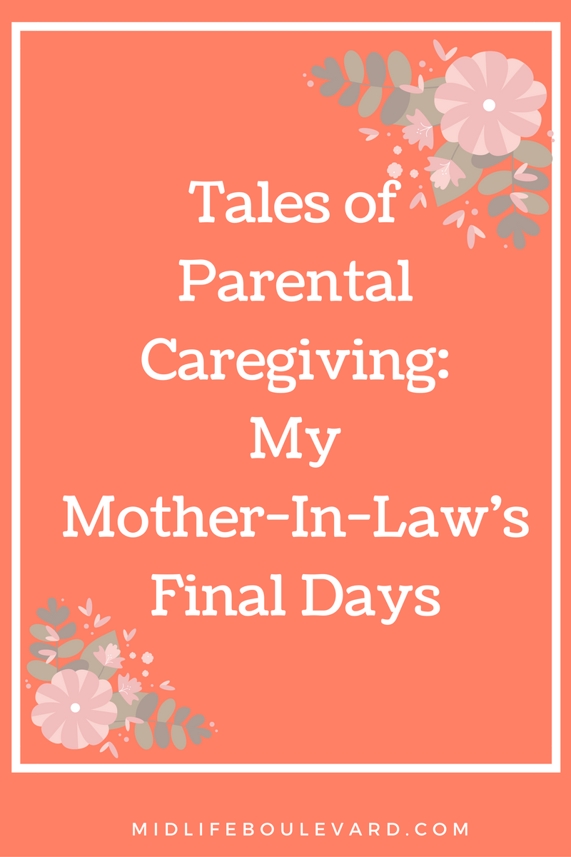 My Mother-In-Law's Final Days