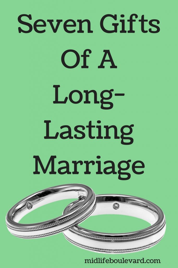 Seven Gifts Of A Long-Lasting Marriage