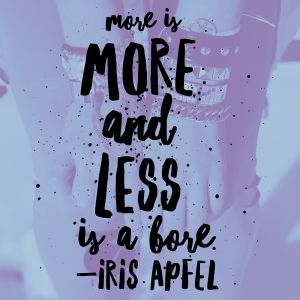 more is more quote iris apfel