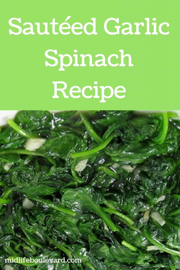 Delicious and Healthy Sautéed Garlic Spinach Recipe