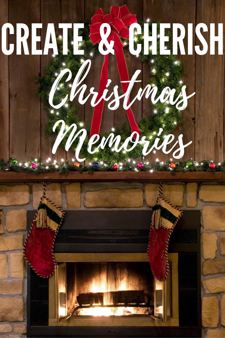 Create and cherish Christmas memories.