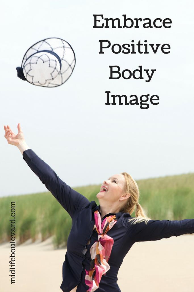 Embrace A Positive Body Image