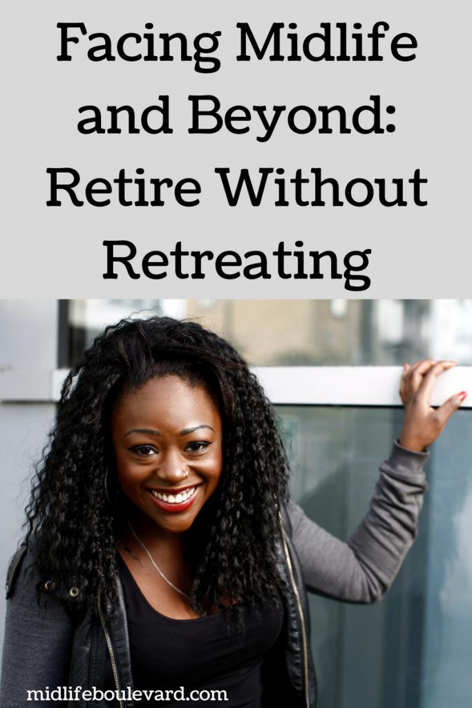 midlife, retirement, retreating, interests