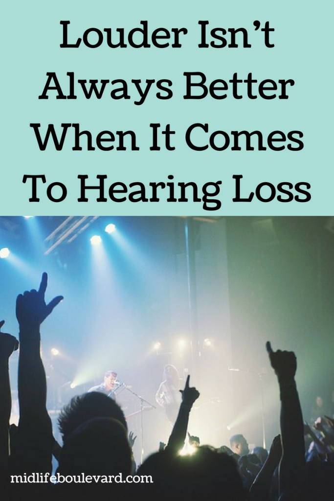 Louder Isn't Always Better When It Comes To Hearing Loss