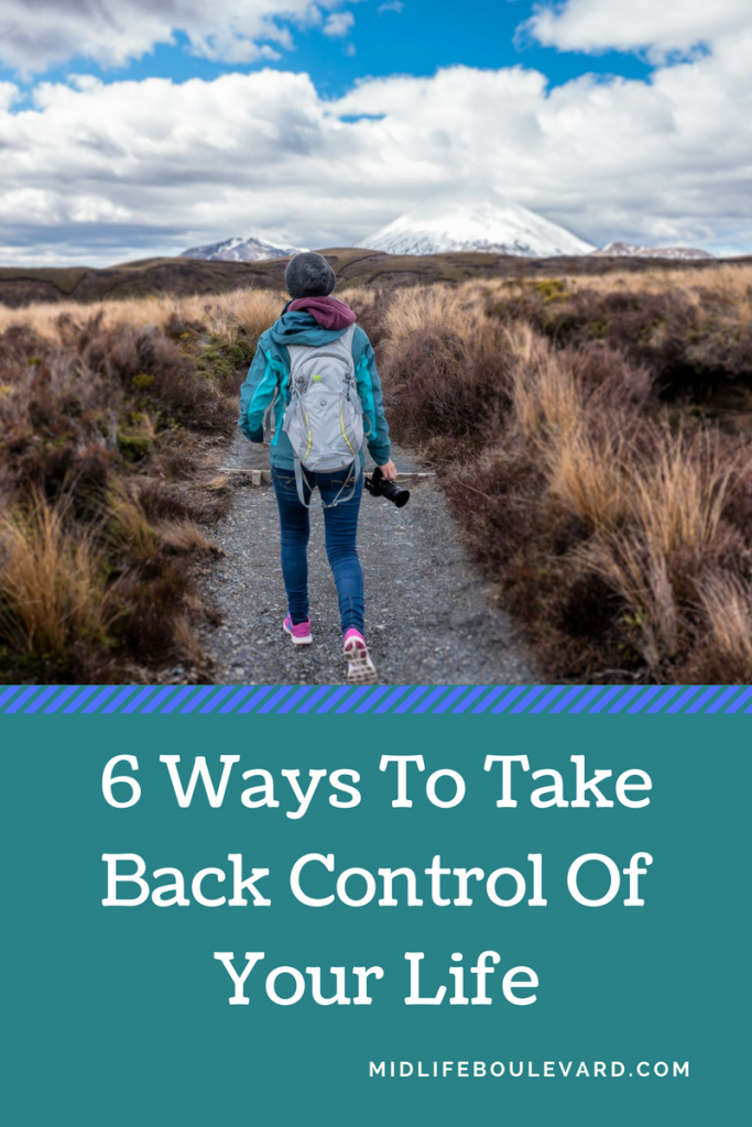 take back your life, take control