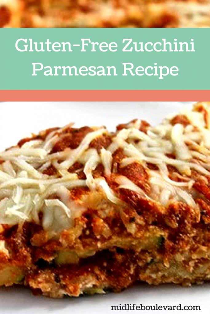 Gluten-Free Zucchini Parmesan Recipe